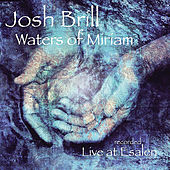 Waters of Miriam (Recorded Live At Esalen) by Josh Brill