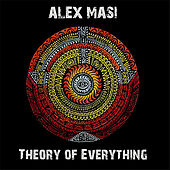 Theory of Everything by Alex Masi