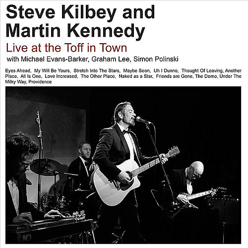 Play & Download Live at the Toff by Steve Kilbey | Napster