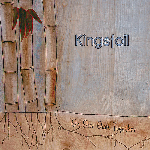 Play & Download On our Own Together by Kingsfoil | Napster