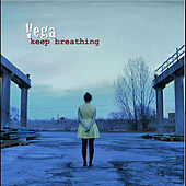 Play & Download Keep breathing by Vega | Napster