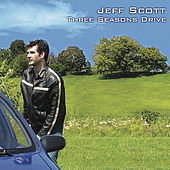 Play & Download Three Seasons Drive by Jeff Scott | Napster