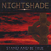 Play & Download Stand And Be True by Nightshade | Napster