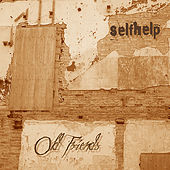 Old Friends by Self Help