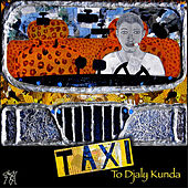 Play & Download Taxi to Djaly Kunda by BEN | Napster