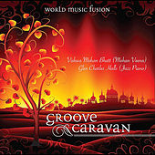 Play & Download Groove Caravan by Vishwa Mohan Bhatt | Napster