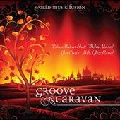 Groove Caravan by Vishwa Mohan Bhatt