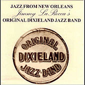 Play & Download Jazz From New Orleans by Original Dixieland Jazz Band | Napster