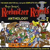 Play & Download Rechnitzer Rejects, Vol. 7 by Rechnitzer Rejects | Napster