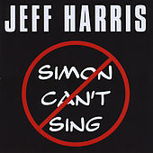 Simon Can't Sing by Jeff Harris