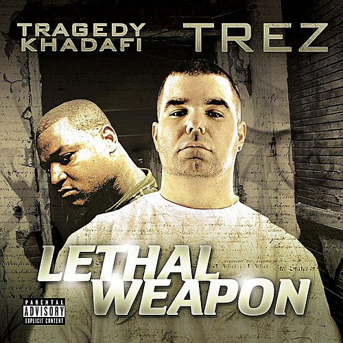 Play & Download Lethal Weapon by Tragedy Khadafi | Napster