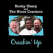 Crackin' Up by Rocky Zharp