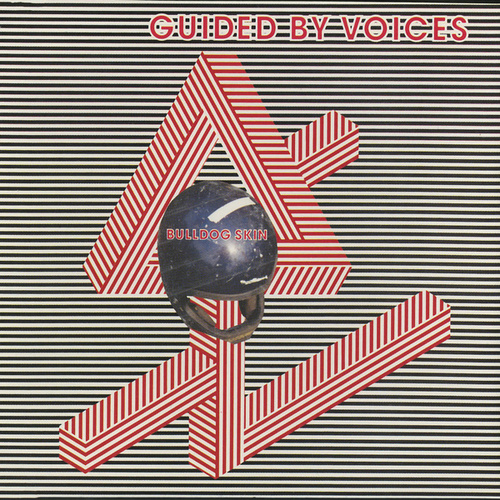 Play & Download Bulldog Skin by Guided By Voices | Napster
