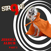 Jessica Album Part 1 by Stroke 9