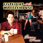 Play & Download Fistfight At The Wafflehouse by Brian Haner | Napster
