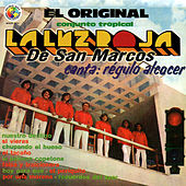 Play & Download Canta: Regulo Alcocer by La Luz Roja De San Marcos | Napster