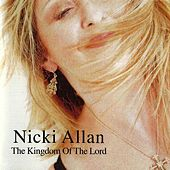The Kingdom Of The Lord by Nicki Allan
