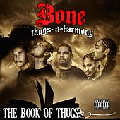 Krayzie Bone Presents Book of Thugs (The Epilog) by Bone Thugs-N-Harmony