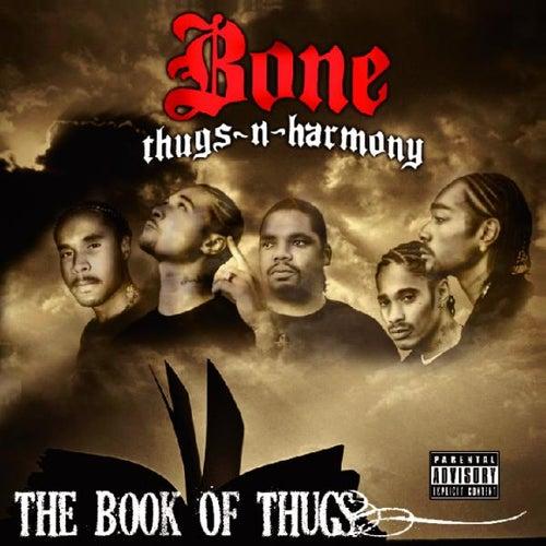 Krayzie Bone Presents Book of Thugs (The Epilog) by Bone Thugs-N-Harmony