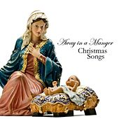 Away In A Manger - Best Christmas Songs by Christmas Songs Music