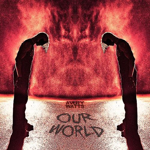 Our World by Avery Watts