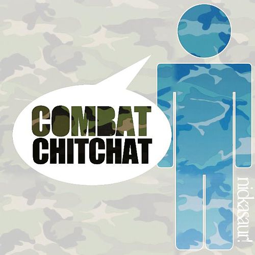 Combat Chitchat by Nickasaur!