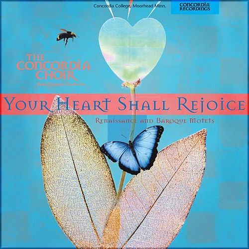 Play & Download Your Heart Shall Rejoice by Concordia Choir | Napster