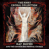 Play & Download The Kinks Choral Collection by Ray Davies | Napster