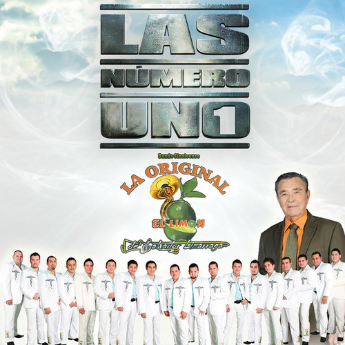 Play & Download Las Número Uno by La Original Banda El Limon de Salvador Lizárraga | Napster