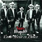 Play & Download Con La Mente En Blanco by Voz De Mando | Napster