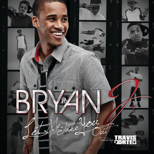 Play & Download Let Me Take You Out by Bryan J | Napster