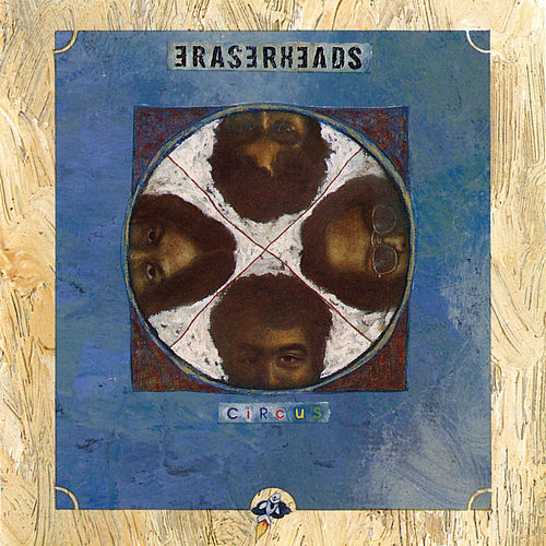 Play & Download Circus by Eraserheads | Napster
