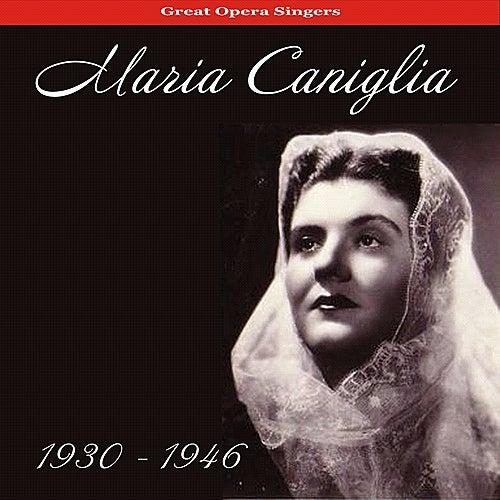 Soprano Arias (1930-1946) by Maria Caniglia