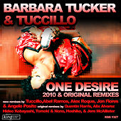 One Desire (2010/Original Remixes) by Barbara Tucker