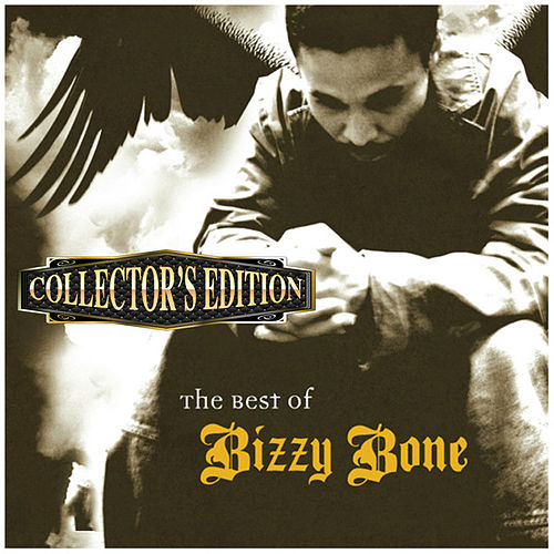 The Best of Bizzy Bone (Collector's Edition) by Bizzy Bone