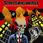 Play & Download Television City Dream by Screeching Weasel | Napster