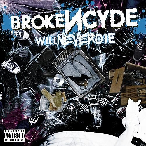 Will Never Die by Brokencyde