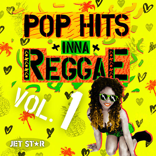 Play & Download Pop Hits Inna Reggae Volume 1 by Various Artists | Napster