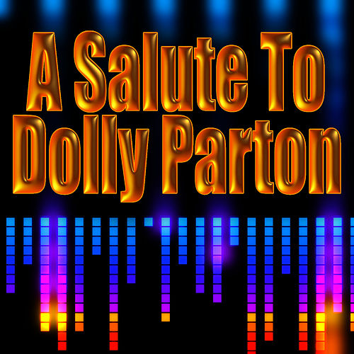 A Salute To Dolly Parton by Nashville Country Sweethearts