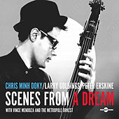Play & Download Scenes From A Dream by Chris Minh Doky | Napster