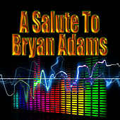 Play & Download A Salute To Bryan Adams by The Rock Heroes | Napster
