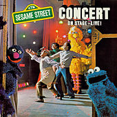Play & Download Sesame Street: Sesame Street Concert On Stage Live by Sesame Street | Napster