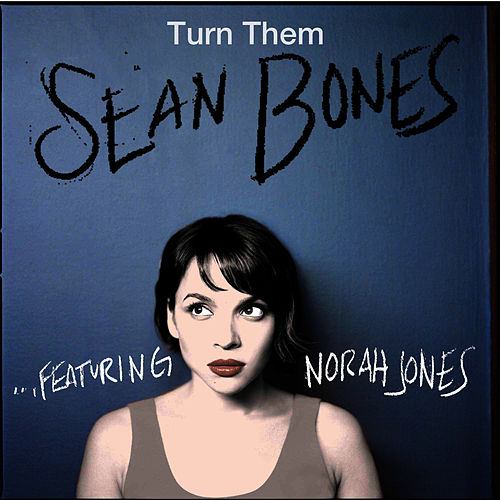 Play & Download Turn Them (feat. Norah Jones) by Norah Jones | Napster