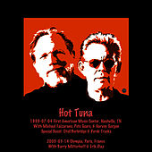 1999-07-04 Nashville, TN & 2005-03-14 Paris, France by Hot Tuna