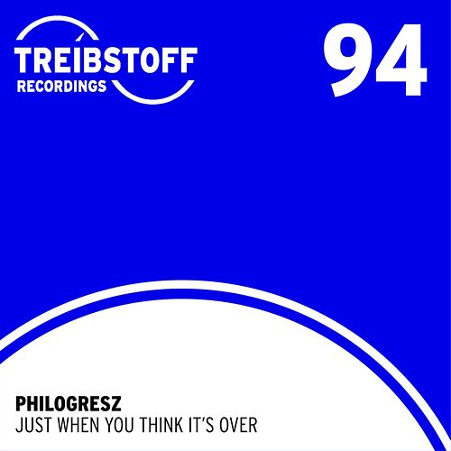 Play & Download Just when you think it´s over by Philogresz | Napster