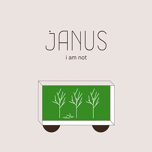 Janus: I Am Not by Janus