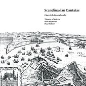 Buxtehude: Scandinavian Cantatas by Various Artists