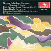 Play & Download Dello Joio, N.: Variations, Chaconne, and Finale / Creston, P.: Dance Overture / Bloch, E.: Evocations by David Amos | Napster
