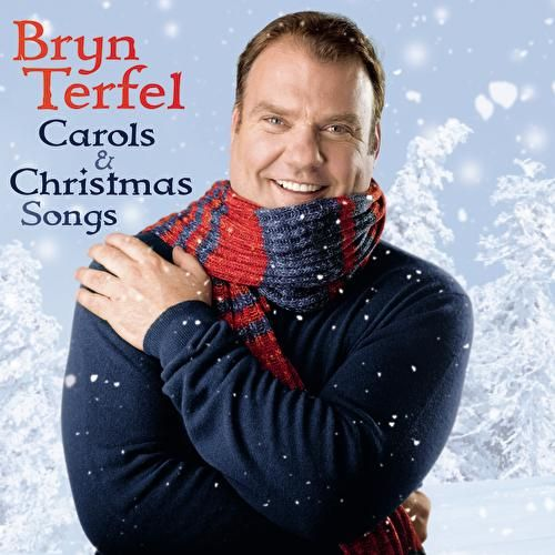 Carols & Christmas Songs by Bryn Terfel