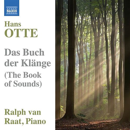 Play & Download Otte: The Book of Sounds by Ralph van Raat | Napster